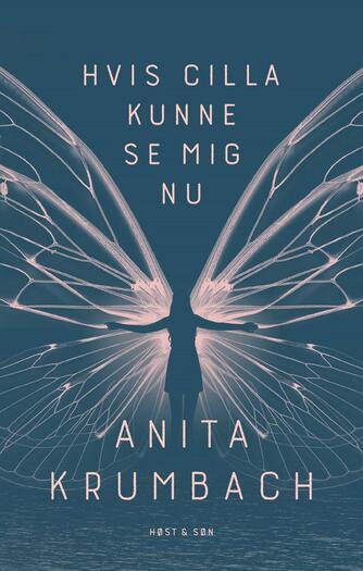 Anita Krumbach: Hvis Cilla kunne se mig nu