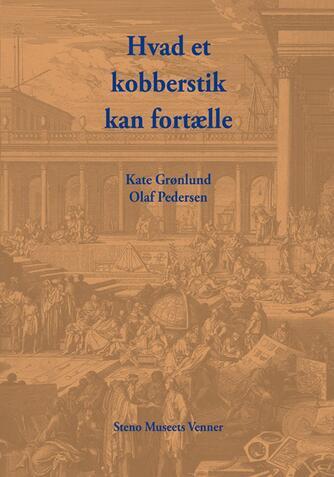 Kate Grønlund, Olaf Pedersen: Hvad et kobberstik kan fortælle
