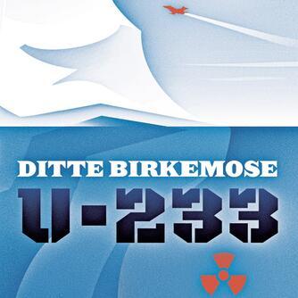 Ditte Birkemose: U-233