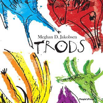 Meghan D. Jakobsen: Trods