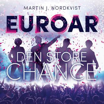 Martin Nordkvist: EUROAR : den store chance