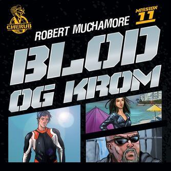 Robert Muchamore: Blod og krom