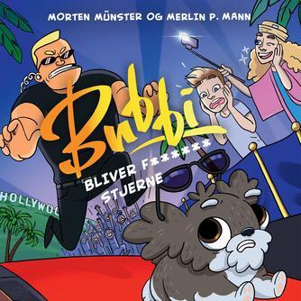 Morten Münster (f. 1997): Bubbi - bliver f****** stjerne