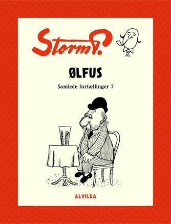 Robert Storm Petersen: Ølfus