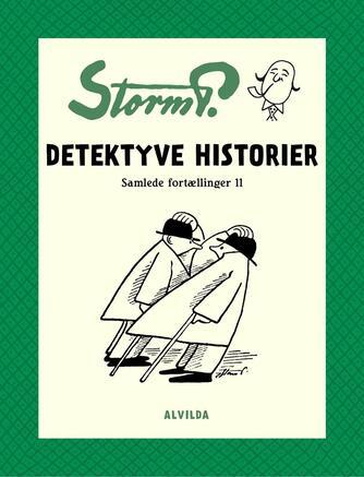 : Storm P. - Detektyve historier og andre fortællinger