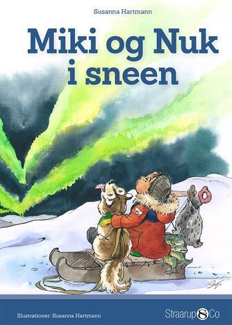 Susanna Hartmann: Miki og Nuk i sneen