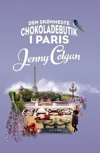 Jenny Colgan (f. 1972): Den skønneste chokoladebutik i Paris