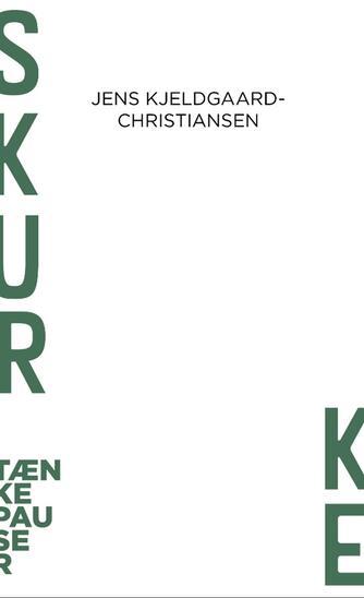 Jens Kjeldgaard-Christiansen: Skurke