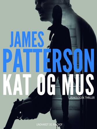 James Patterson: Kat og mus