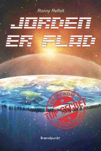 Ronny M. Reffelt (f. 1967): Jorden er flad