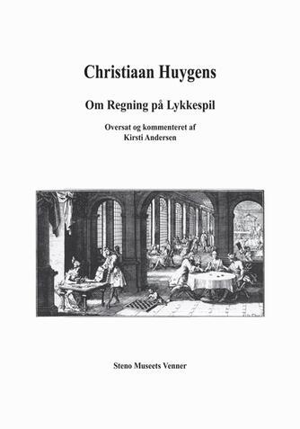Christiaan Huygens: Om regning på lykkespil