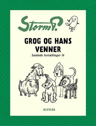 : Storm P. - Grog og hans venner og andre fortællinger