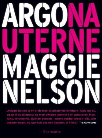 Maggie Nelson: Argonauterne