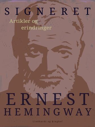 Ernest Hemingway: Signeret: Ernest Hemingway