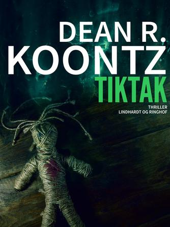 Dean R. Koontz: Tiktak