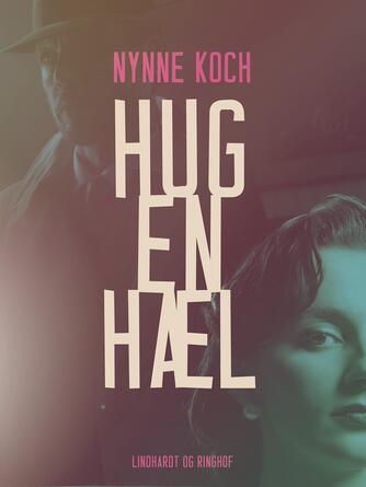 Nynne Koch: Hug en hæl