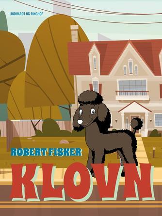 Robert Fisker: Klovn