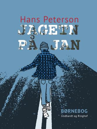 Hans Peterson: Jagten på Jan