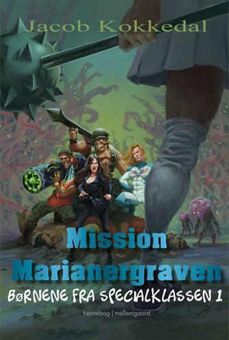 Jacob Kokkedal: Mission Marianergraven