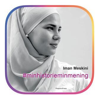 Iman Meskini: #minhistorieminmening : 313 stemmer om hijab