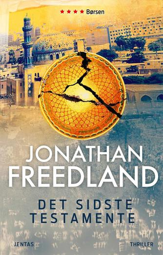 Jonathan Freedland: Det sidste testamente