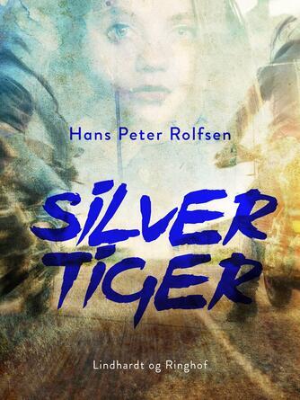 Hans Peter Rolfsen: Silver tiger