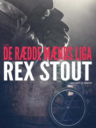 Rex Stout: De rædde mænds liga