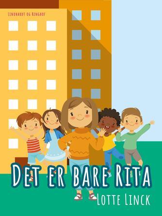 Lotte Linck: Det er bare Rita