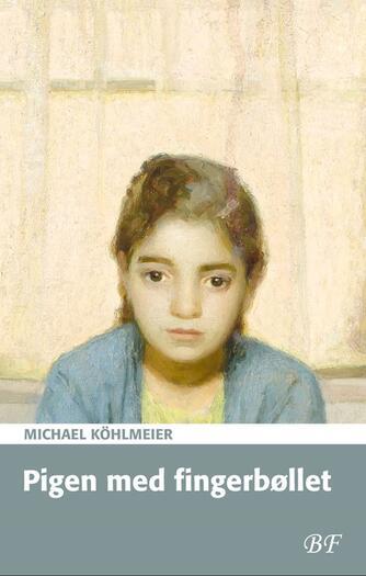 Michael Köhlmeier (f. 1949): Pigen med fingerbøllet