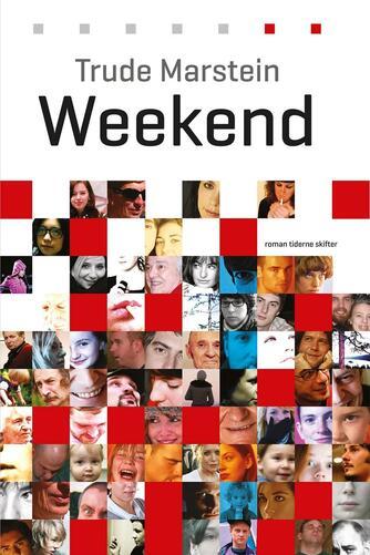 Trude Marstein: Weekend : roman