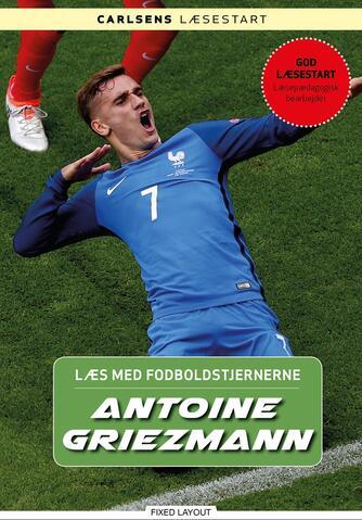 Christian Mohr Boisen: Antoine Griezmann