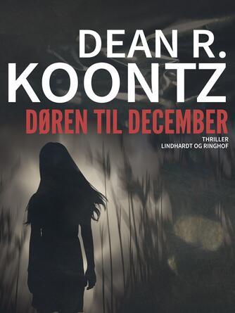 Dean R. Koontz: Døren til december