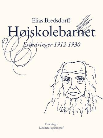 Elias Bredsdorff: Højskolebarnet : erindringer 1912-1930