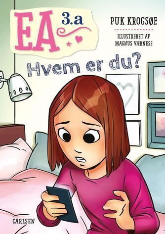 Puk Krogsøe: Ea 3.a - hvem er du?
