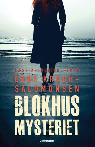 Ebbe Krogh-Salomonsen (f. 1951): Blokhusmysteriet