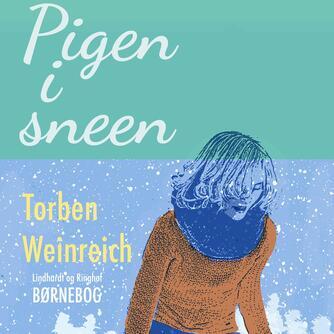 Torben Weinreich: Pigen i sneen