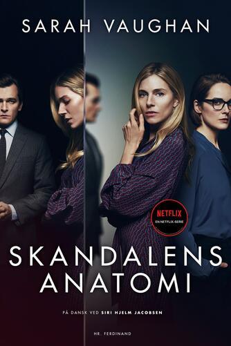 Sarah Vaughan (f. 1972-09-13): Skandalens anatomi : spændingsroman