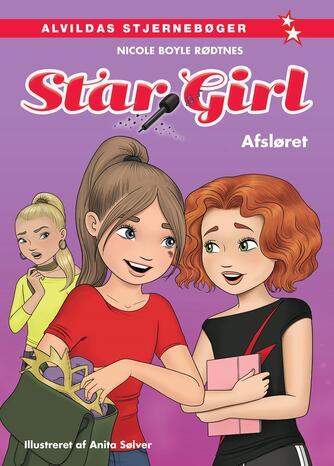Nicole Boyle Rødtnes: Star Girl - afsløret