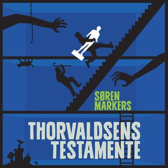 Søren Markers (f. 1971): Thorvaldsens testamente : roman