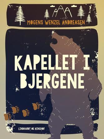 Mogens Wenzel Andreasen: Kapellet i bjergene