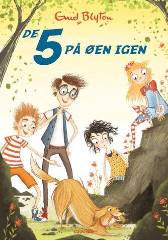 Enid Blyton: De 5 på øen igen (Ved Tine Hovgaard Jørgensen)