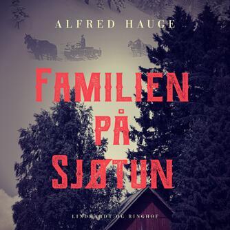 Alfred Hauge: Familien på Sjøtun