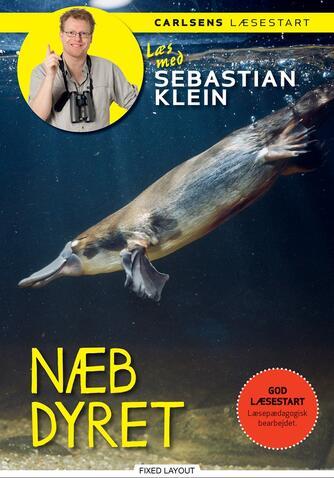 Sebastian Klein, Rikke Klein: Næbdyret