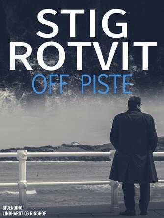Stig Rotvit: Off piste