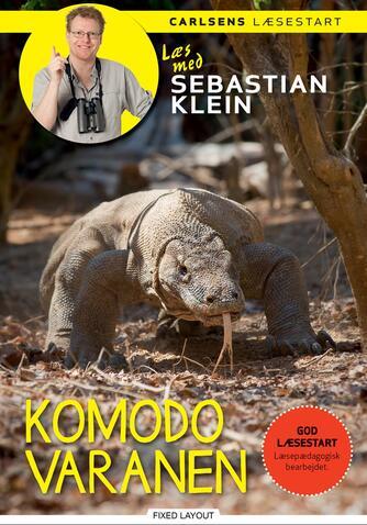 Sebastian Klein, Rikke Klein: Komodovaranen