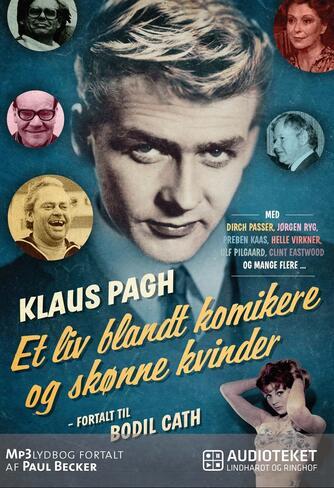 Klaus Pagh: Et liv blandt komikere og skønne kvinder