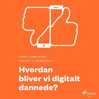 : Hvordan bliver vi digitalt dannede?