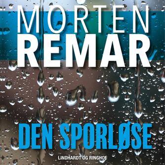 Morten Remar: Den sporløse
