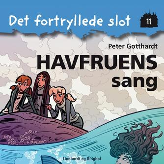 Peter Gotthardt: Havfruens sang