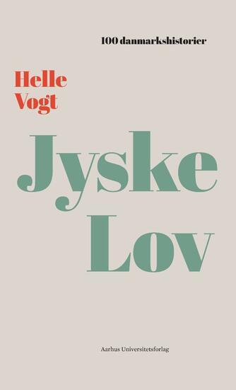 Helle Vogt: Jyske lov